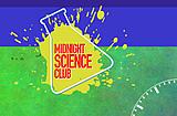 Midnight Science Challenge